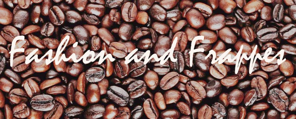 Fashion and Frappes New header