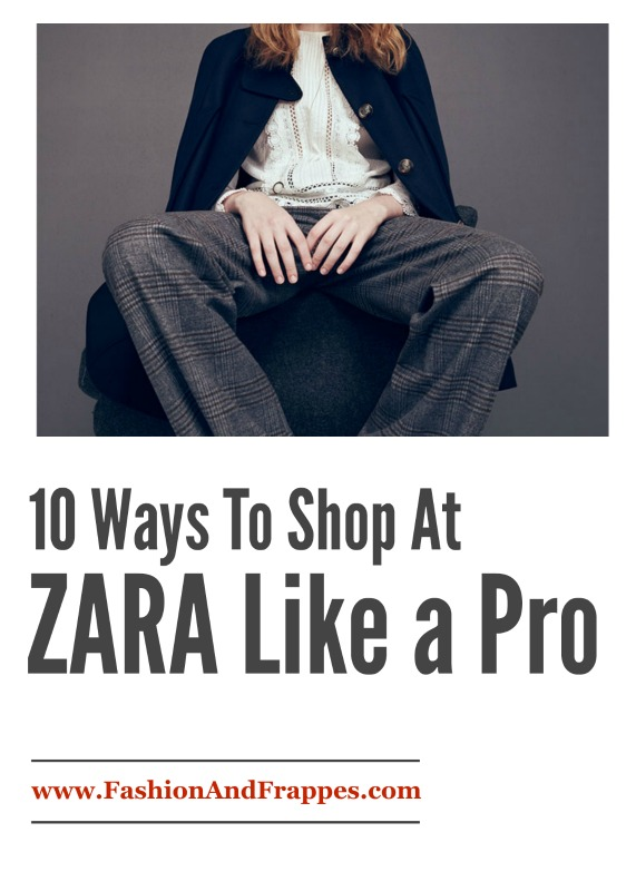 10 Ways to Shop At Zara