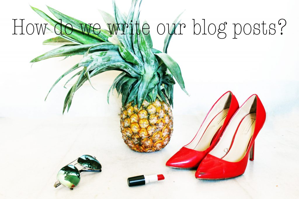 How Do We Write Our Blog Posts?